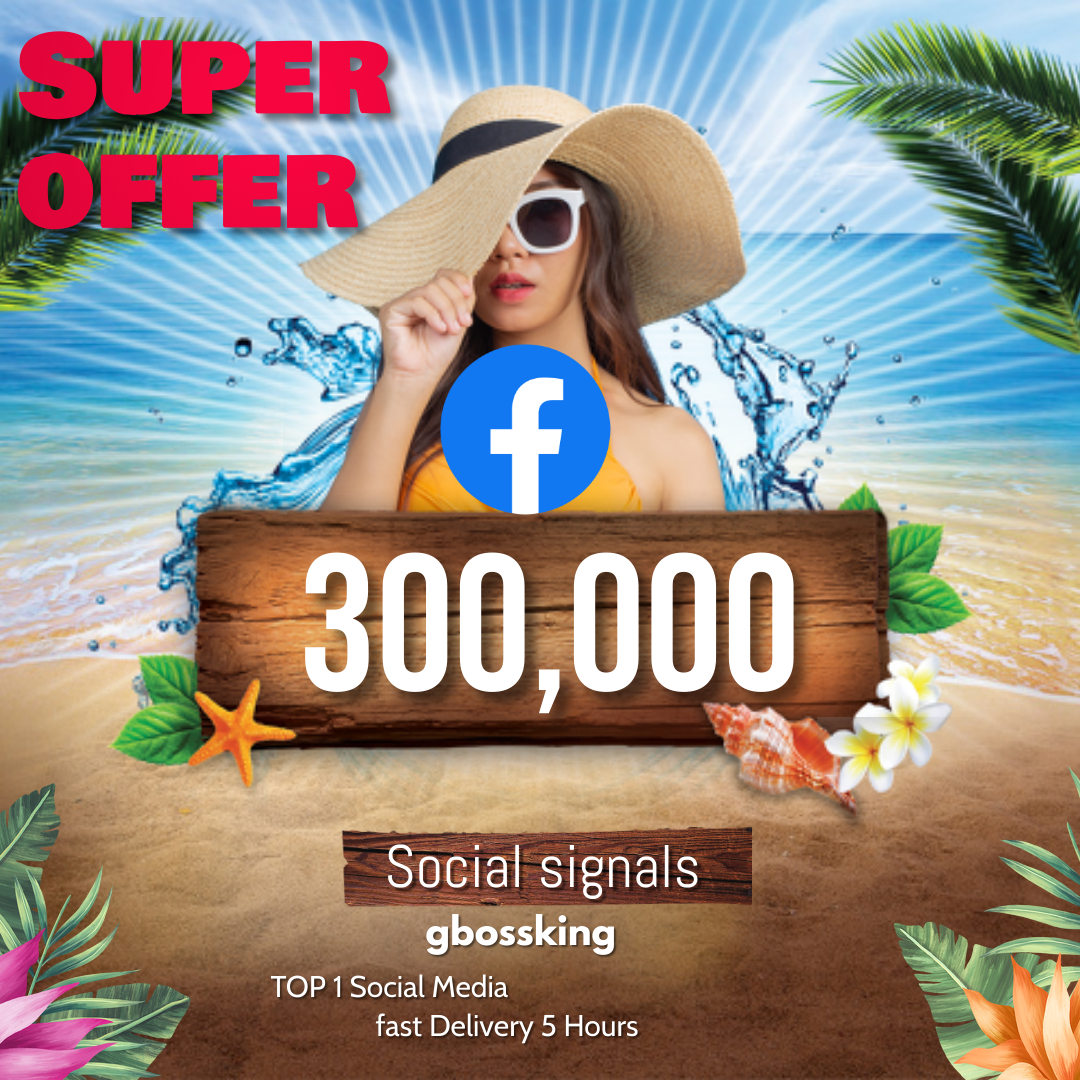300,000 TOP social media Social Signals share Mix to boost visibility in Social Networks