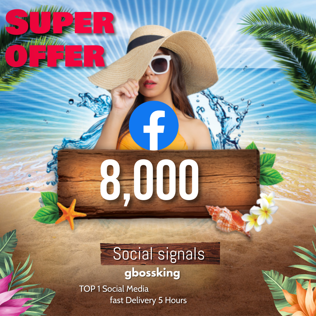 8,000 TOP social media Social Signals share Mix to boost visibility in Social Networks