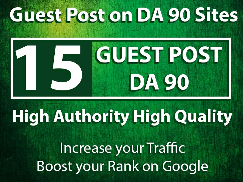 Get 15 Guest Posts upto DA 98 sites
