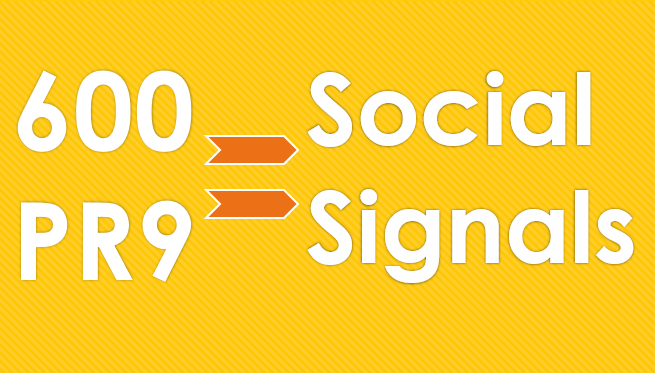 Get 600 PR9 Social Signals from the No 1 Social Media website