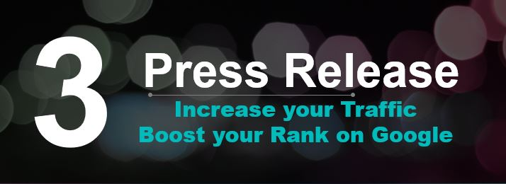 Get 3 Press Release to Rank your Website/Store