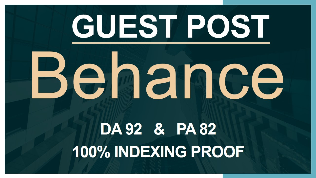 Get GuestPost with DoFolow backlink on behance DA 92 100% Indexing Proof