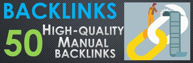 Get 50 high-quality manual backlinks