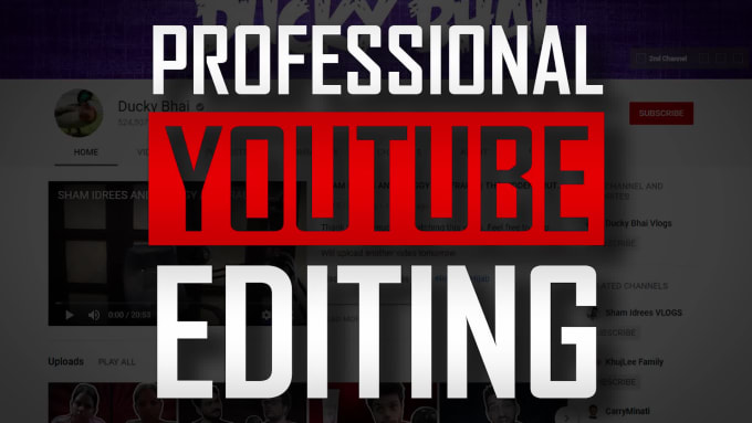 I will edit your video for youtube or whatever you want