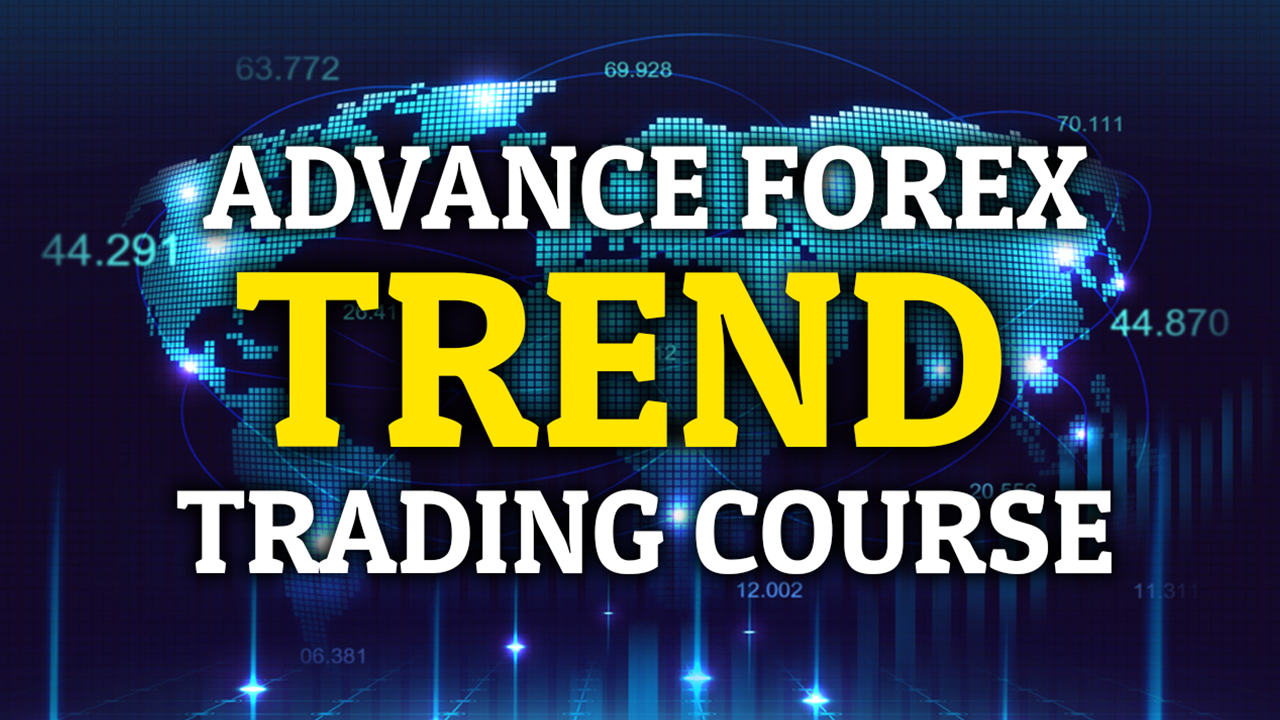 Most Profitable Advance Trend Trading Course