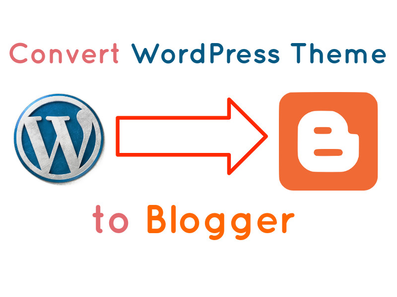 I will convert your landing pages from WordPress to Blogger.