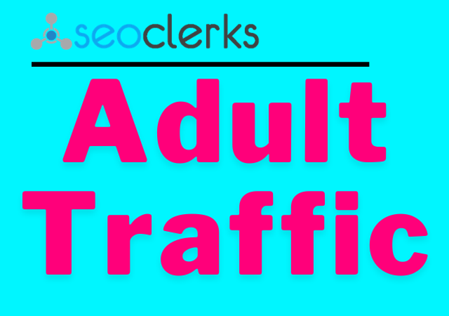 Get Adults website Traffic, Promotions and Marketing for 3 days