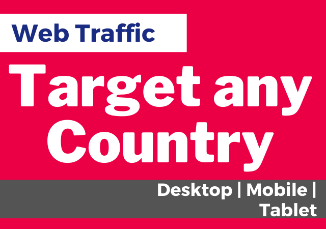 Drive Web Traffic from Targeted Country,  Targeted Niche