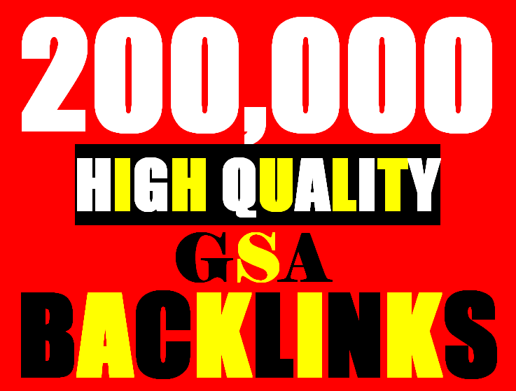 200K verified GSA High-Quality & Powerful SEO Backlink for websites, videos to achieve your goal