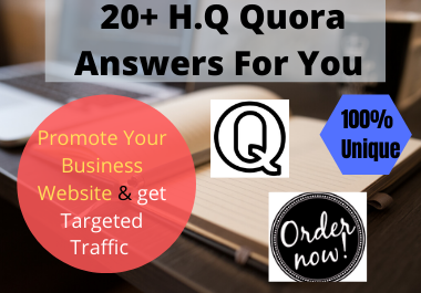 Present Your Website With 20 H.Q Quora Answers with the Guarantee of 100 Niche Relevancy