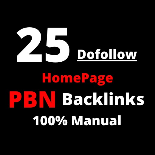 25 Homepage Do-follow PBN Backlinks 100% Manual