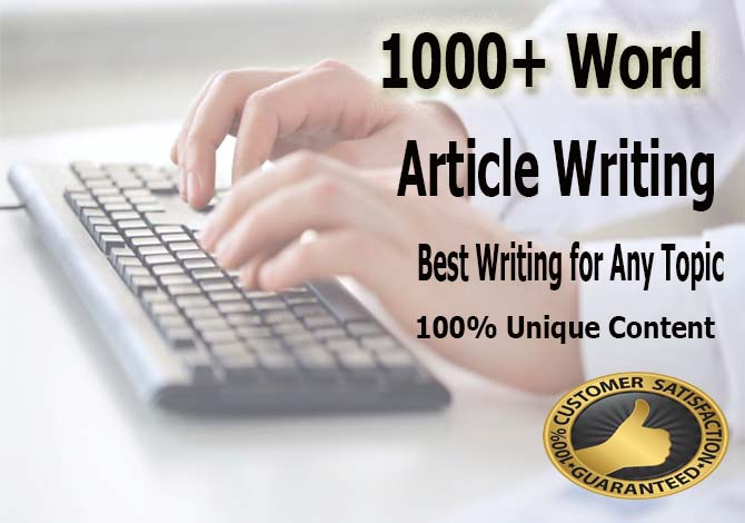 Manually 1000+Word Article writing or rewrite SEO articles any kind of article or blog & Any Topic