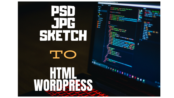I will convert psd jpg sketch to HTML css3 responsive