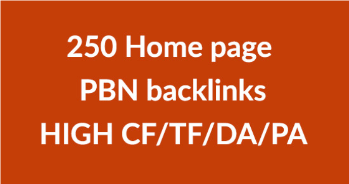 I will do 250 pbn homepage high cf tf pa da pbn links
