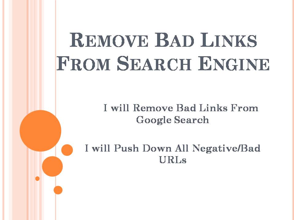 I will push down any type of negative links from search engine