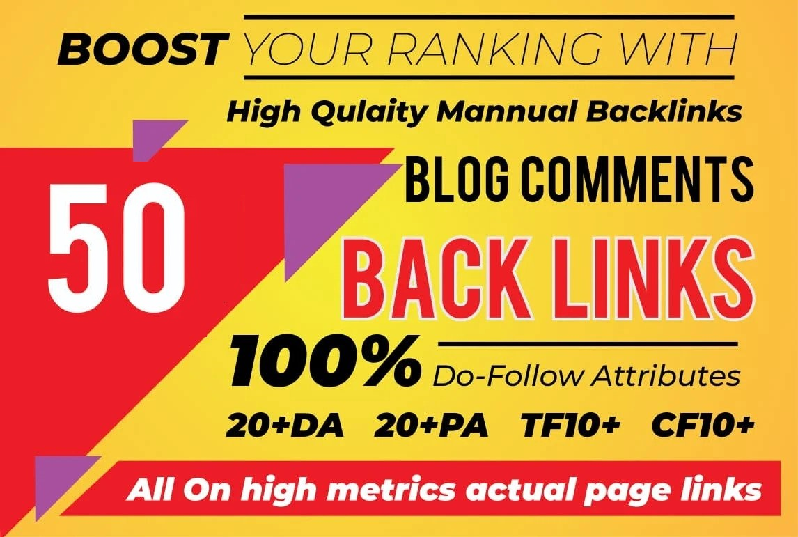Build 50 Dofollow Blog Comment Backlinks With High DA,  PA,  TF,  CF