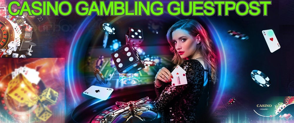 Guest Post on Casino & Gambling Poker Sports High Quality sites