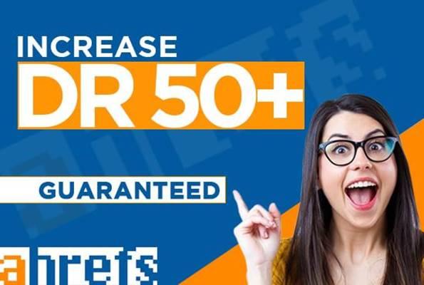I will increase domain rating DR 50+ da 20+ tf 10+