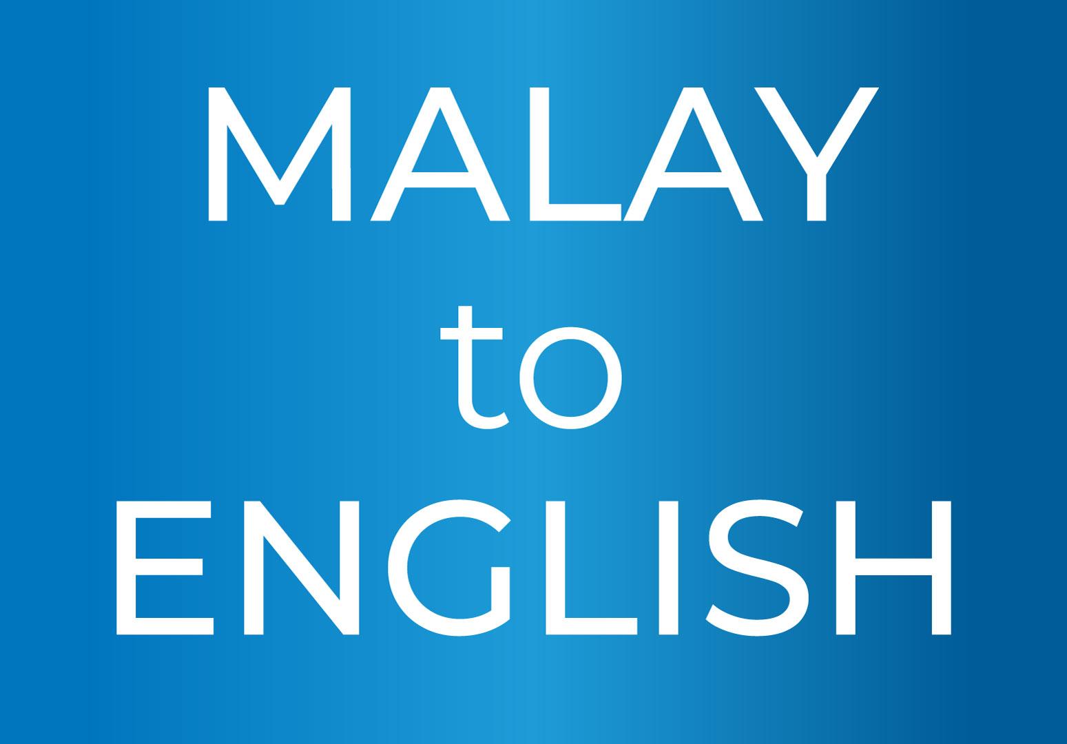 English to Malay translation (anything)