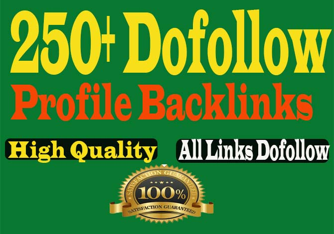 Create 250 High Authority Dofollow Profiles Backlinks for your Website