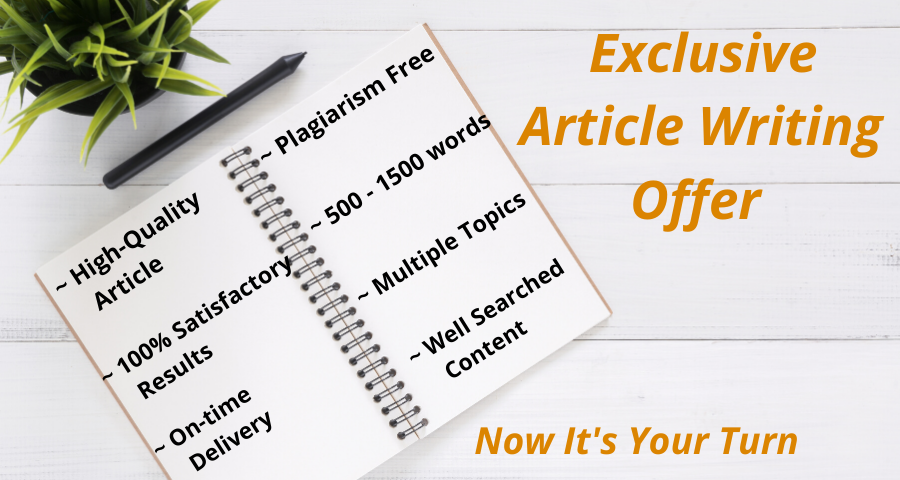 Exclusive Article writing Offer on any topic