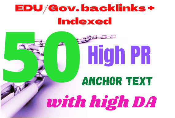 Bumping 50 Edu/ Gov. HQ Backlinks Services From High Aurhority safe google ranking way