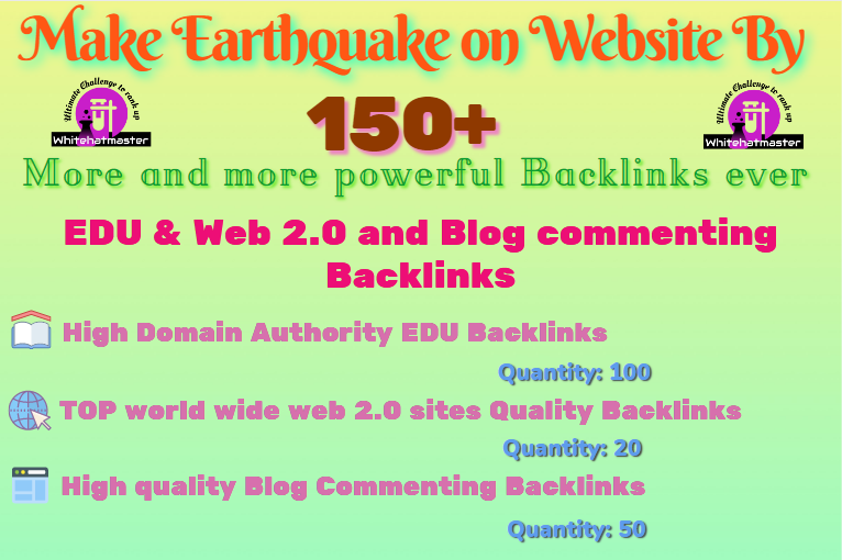 Switch Ranking Earthquake on Website by Powerful EDU & Web 2.0 and Blog commenting Backlinks