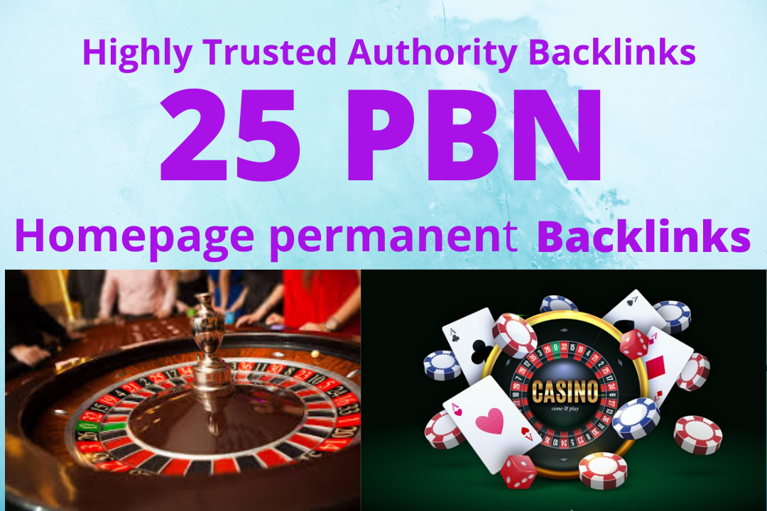 i will give 25 PBN homepage profile permanent Backlinks for Casino, Gambling, poker, betting sites