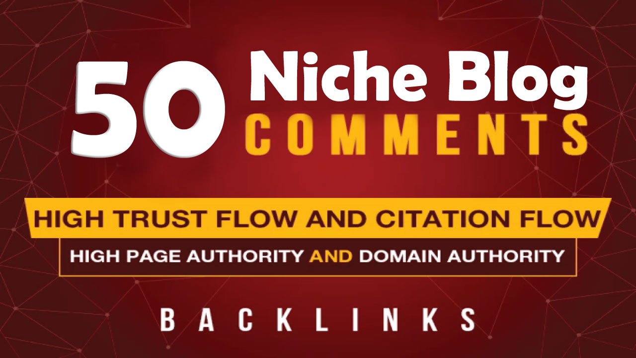 I will do 50 high quality niche related blog comments backlinks