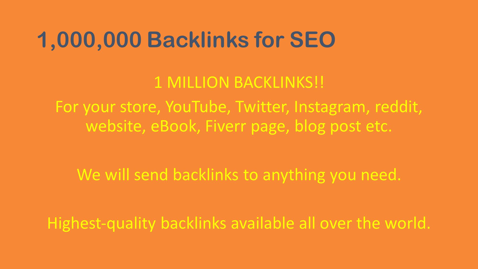 1 Million Backlinks for Website,  YouTube etc.