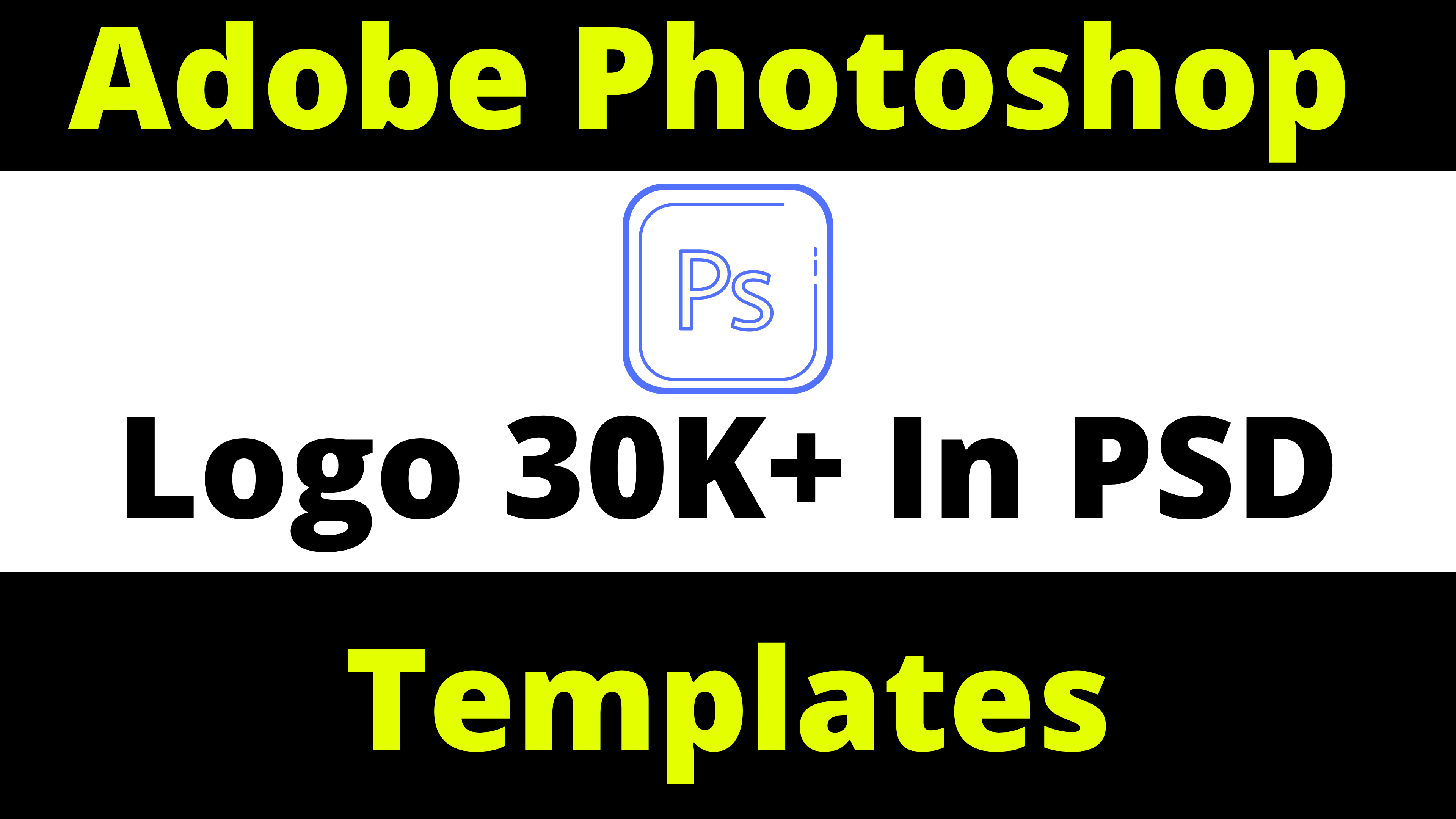 Adobe Photoshop Logo 30K+ Templates In PSD