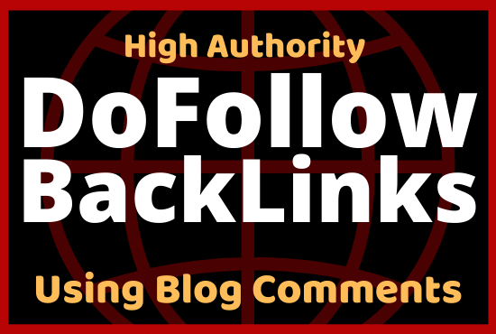 I will provide 10 dofollow backlinks using High Authority Blog comments
