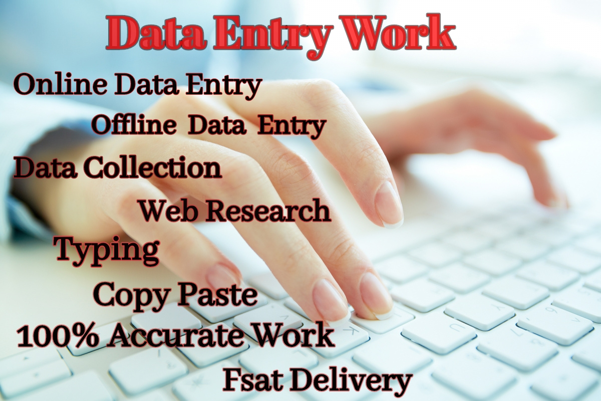 We work on all type of data entry