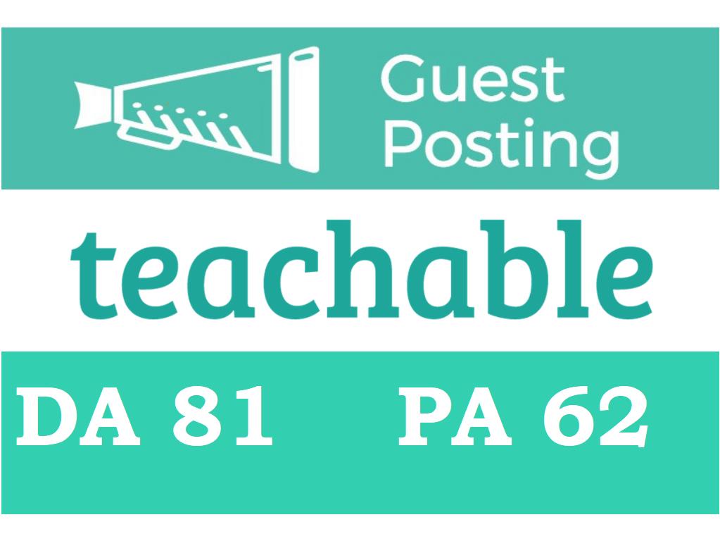 Publish Guest Post on Teachable - Teachable. com DA 81