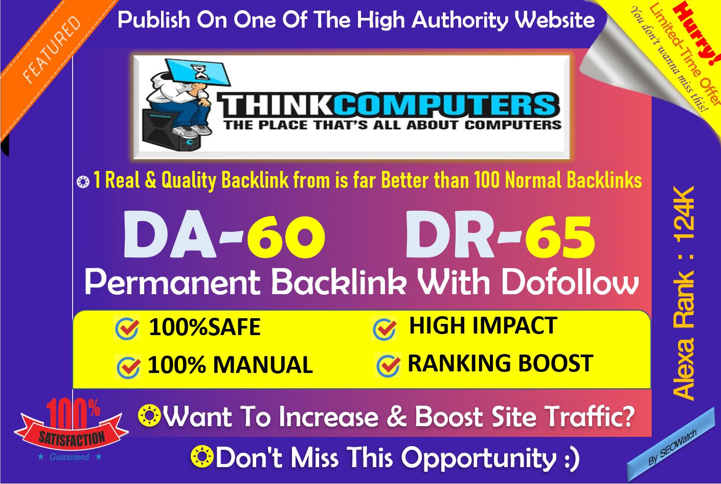 Write and Publish Technology blog on Thinkcomputers.org - DA 62