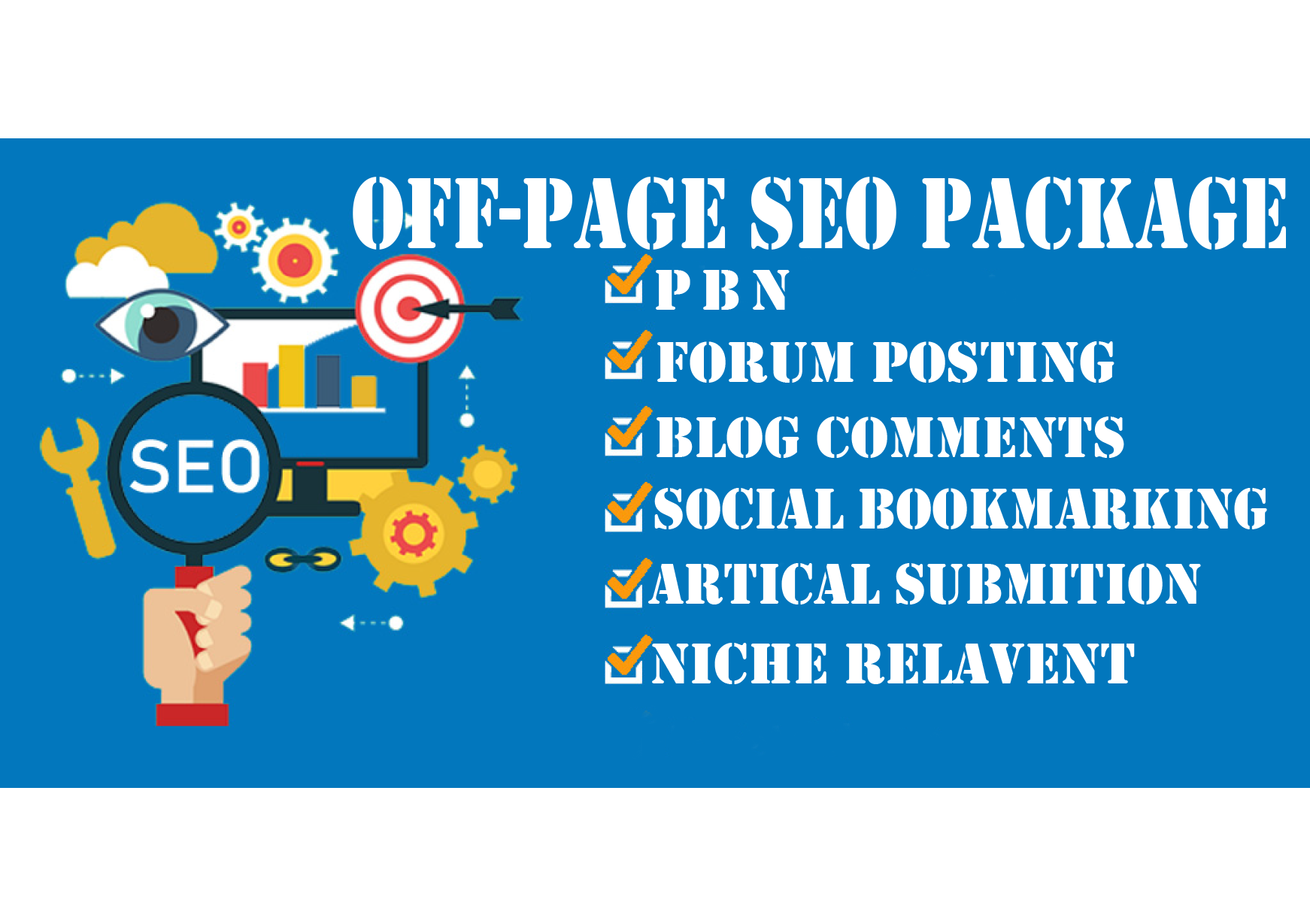 I Will Create Best Quality Off Page Seo Package