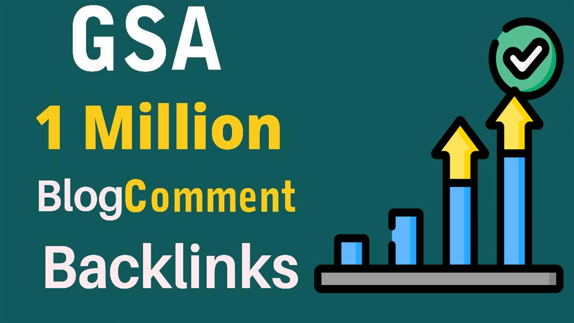 1 Million GSA Blog Comments High Quality Backlinks For Google Ranking