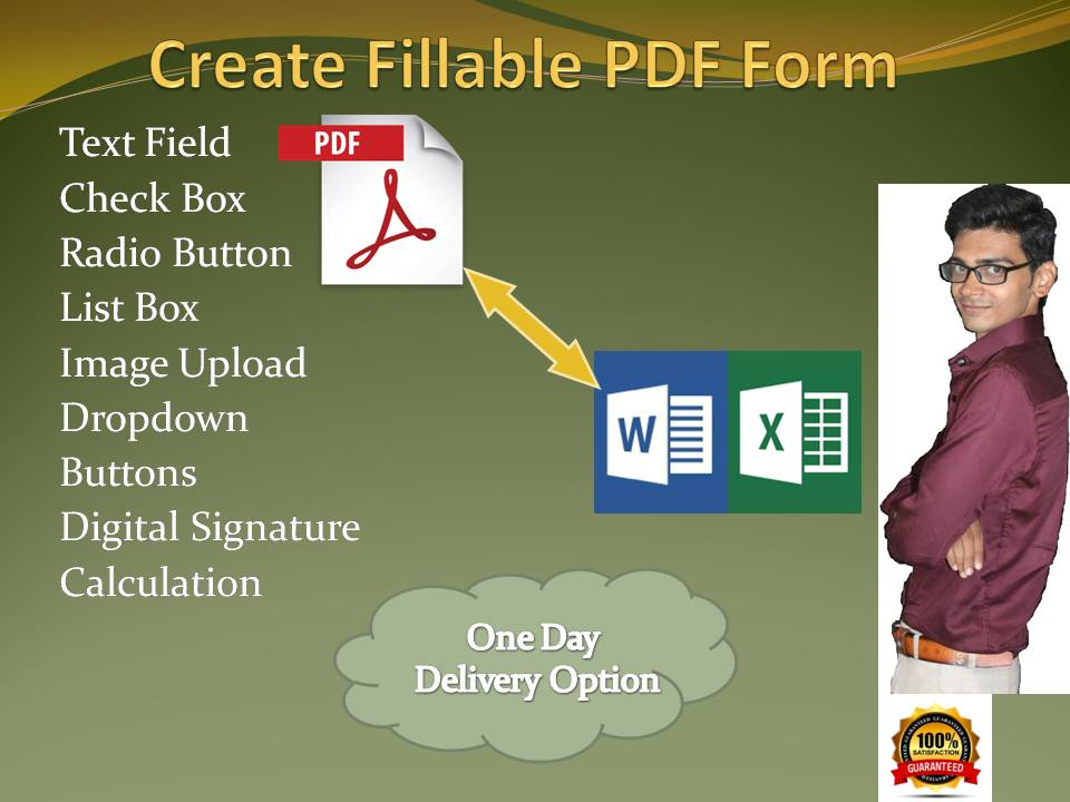 I will do any type of Fillable PDF Form,  Delete,  Replce etc. in 24 hours