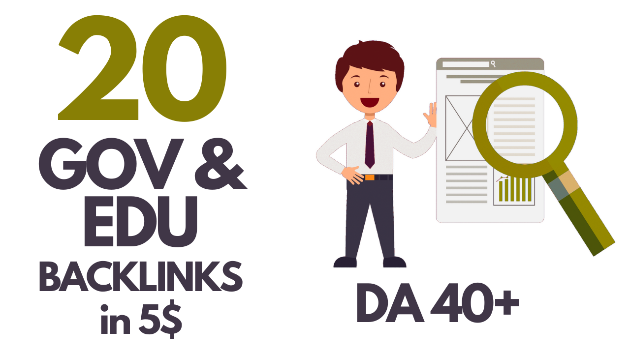 I will do manually 20 Gov and 20 edu backlinks High Da Pa