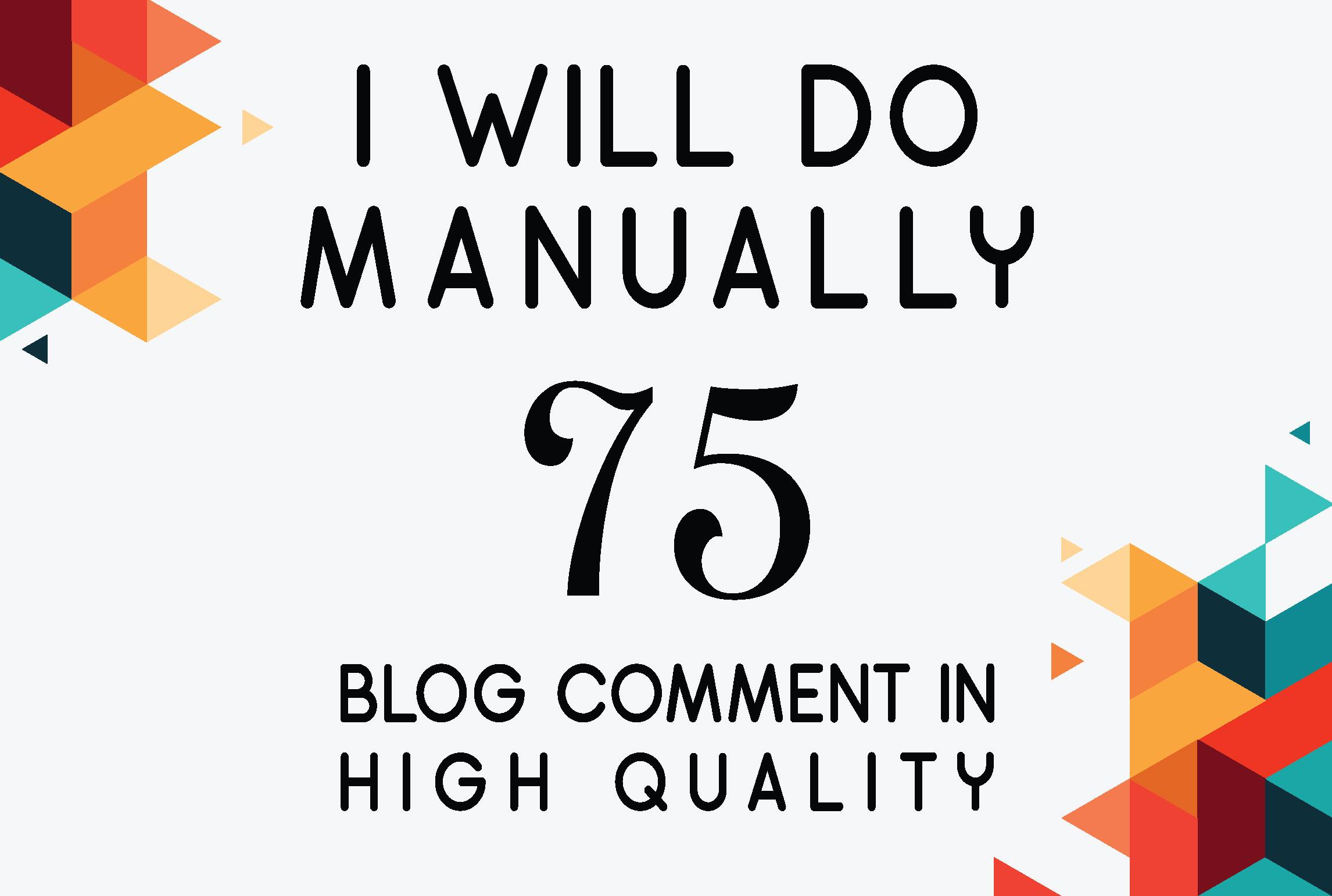 Do Manually 75 High Quality Dofollow Blog Comment Backlink HIgh Dapa