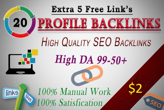 I Will Create 20 SEO Profile Backlinks On DA 50 Extra 5 Links Free