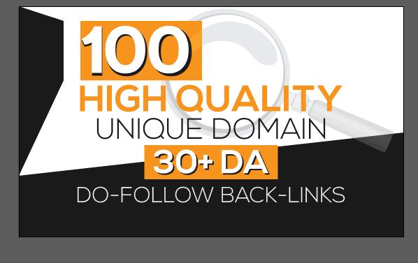 I will provide 100 unique domain 30 plus DA high quality