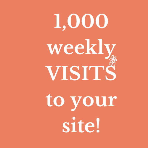1,000 high-quality visits to your site each week