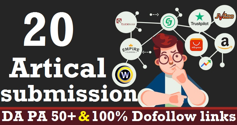 I will Make 20 Artical submission High DA 50+ Dofollow Backlinks