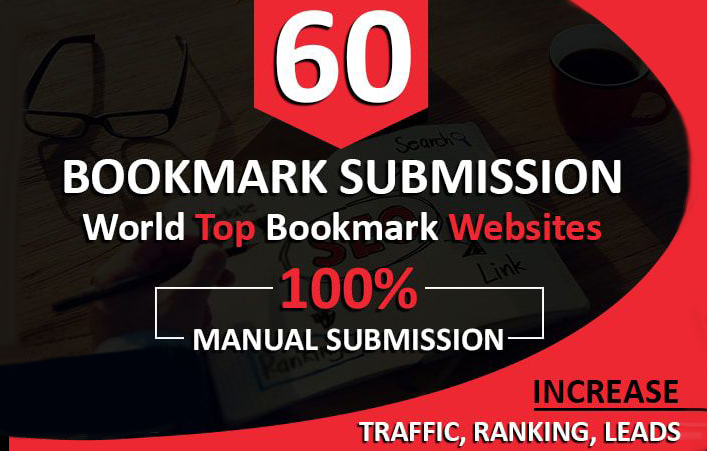 Manually Build 60 SEO Bookmarks Backlinks On World Top Sites For Your Website