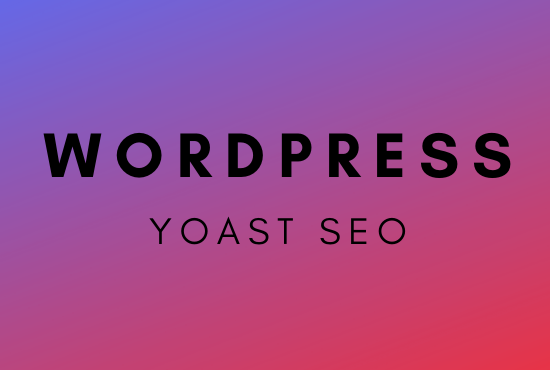 I will do wordpress yoast SEO optimization for you
