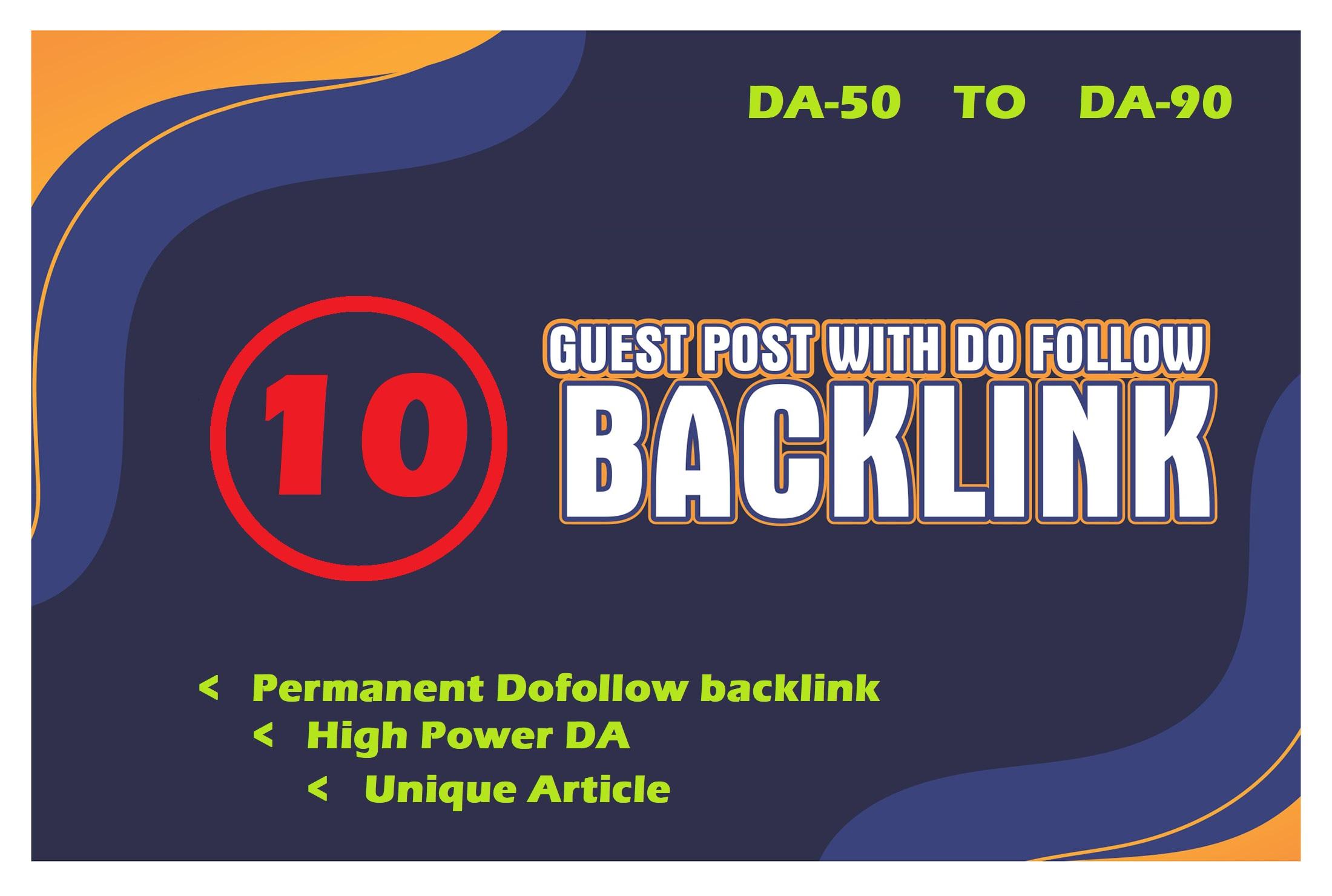I will publish 10 guest post da50 to da90 site permanent link