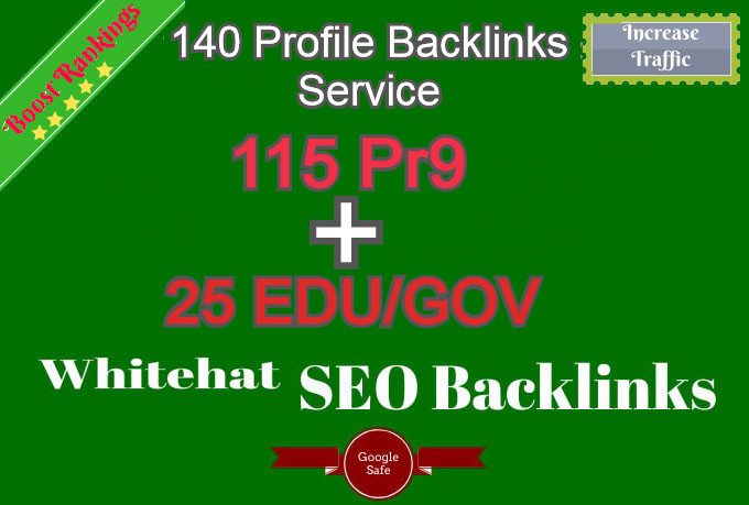 Fire Your Google Ranking With 140 High SEO Authority Profile Backlinks