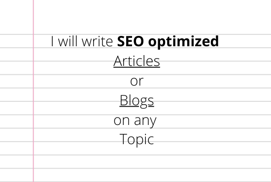 I will write SEO optimized 2 articles or blogs up to 500 words