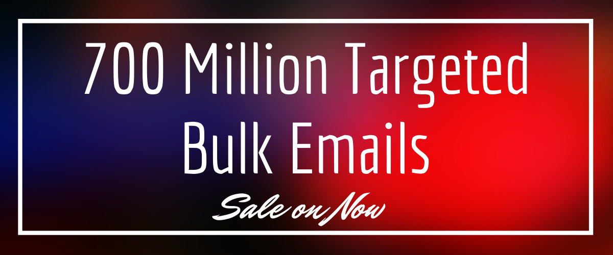 700 Million bulk emails list for email marketing + Bonus